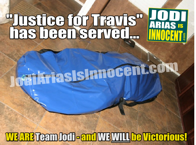 Justice for Travis has been served - Jodi Arias Is Innocent-com