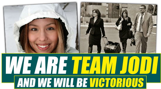 We Are Team Jodi ---- And We Will Be Victorious!