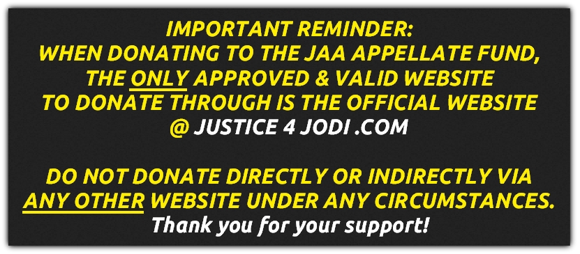 JUSTICE 4 JODI -COM IS THE ONLY APPROVED & VALID WEBSITE TO DONATE THROUGH